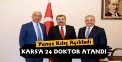 Yunus Kılıç Açıkladı Kars'a 24 Doktor Atandı