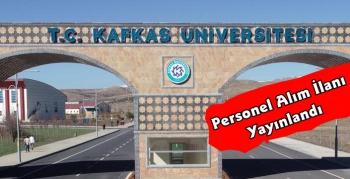 Kafkas Üniversitesi 23 Akademik Personel Alacak