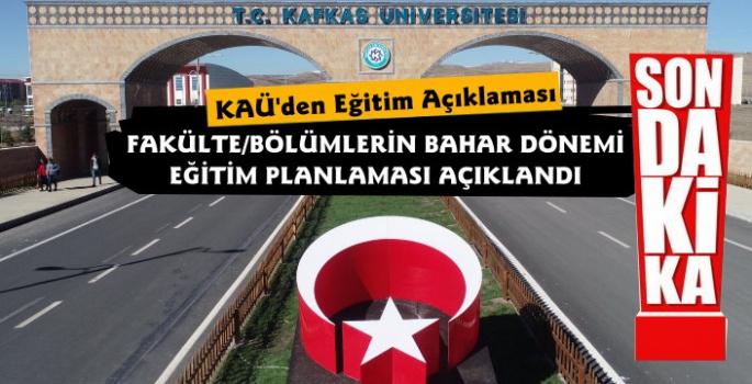 Kafkas Üniversitesi'nden Bahar Dönemi Eğitim Açıklaması