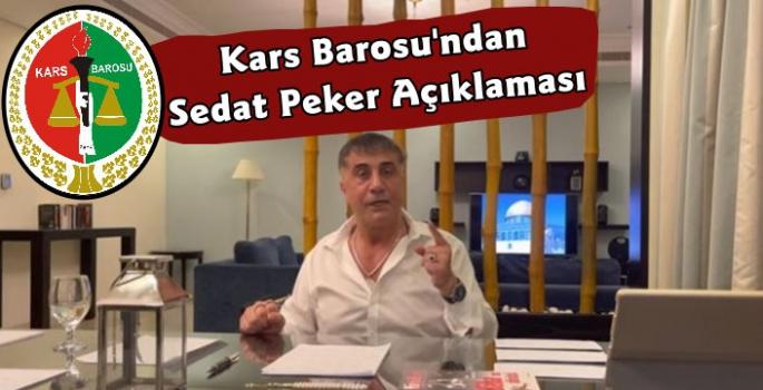 Kars Barosu'ndan Sedat Peker Açıklaması