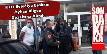 Kars Belediye Başkanı Ayhan Bilgen Gözaltına Alındı