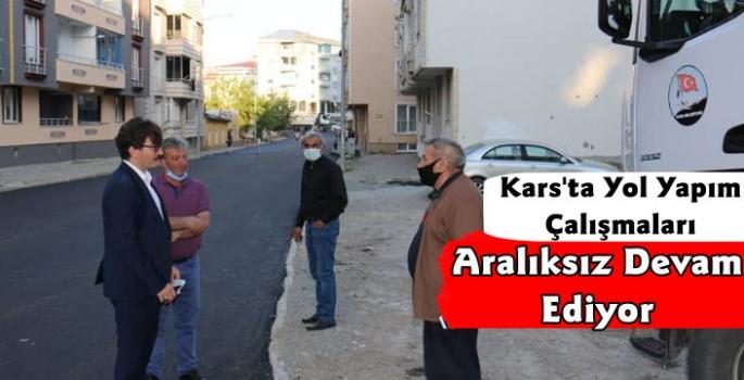 Kars Belediyesi Yol Yapım Çalışmalarını Aralıksız Sürdürüyor