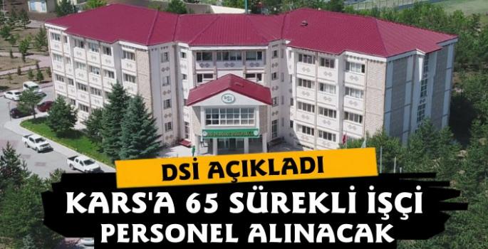 Kars DSİ 65 Sürekli İşçi Personel Alacak