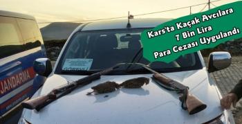 Kars'ta Kaçak Avcılara 7 Bin Lira Para Cezası