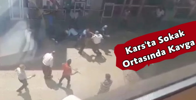 Kars'ta Meydan Muharebesi Gibi Kavga