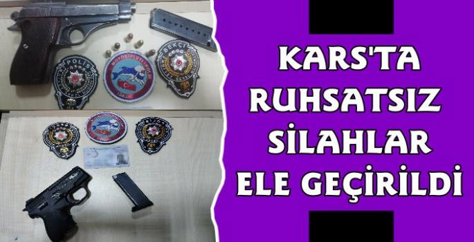 Kars'ta Şok Uygulamalarda Ruhsatsız Silahlar Ele Geçirildi