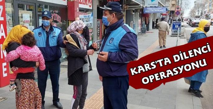 Kars'ta Zabıta Ekiplerinden Dilenci Operasyonu