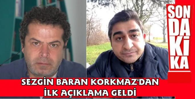 Sezgin Baran Korkmaz İlk Açıklamayı Cüneyt Özdemir'e Yaptı